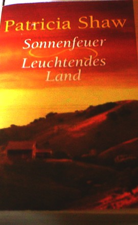 Sonnenfeuer - Leuchtendes Land