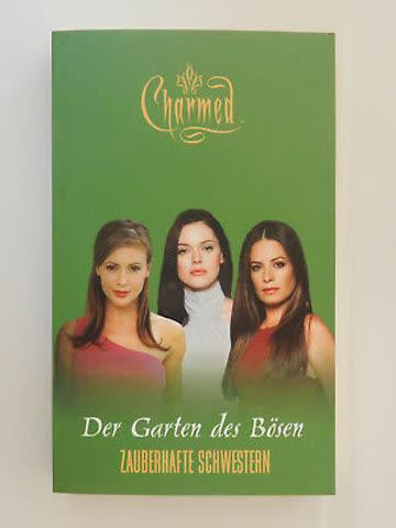 Der Garten des Bösen (Charmed - Zauberhafte Schwestern Band 15)