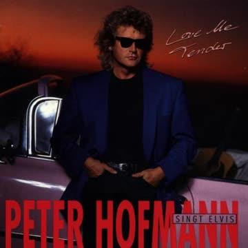 Peter Hofmann - Love Me Tender - Peter Hofmann singt Elvis
