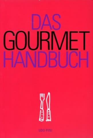 Das Gourmet- Handbuch
