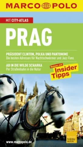 Prag; Präsident Clinton, Polka Und Pantomime. Ab In Die Wilde Scharka. Reisen Mit Insider Tipps