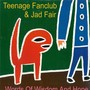 Jad Teenage Fanclub & Fair - Words of Wisdom and Hope
