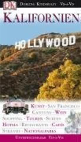 Kalifornien: Kunst. San Francisco. Canyons. Wein. Shopping. Touren. Surfen. Hotels. Strände. Museen. Studios. Bars. Nationalparks