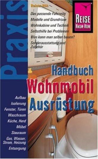 Handbuch Wohnmobil-Ausrüstung; Praxis-Handbuch