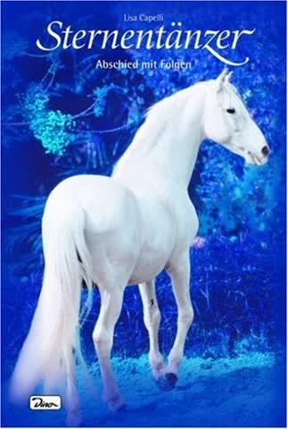 Pferde - Freunde fürs Leben, Sternentänzer, Bd. 12: Abschied mit Folgen