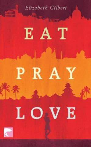 Eat Pray Love: Eine Frau auf der Suche nach allem quer durch Italien, Indien und Indonesien