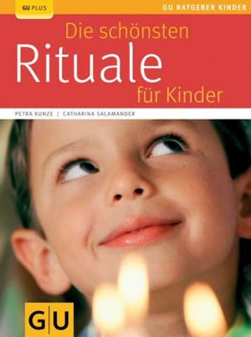 Die Schönsten Rituale Für Kinder