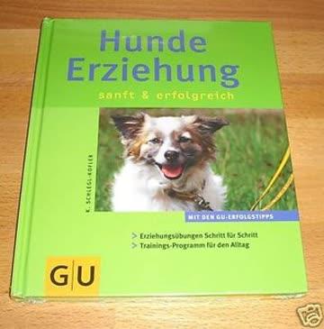 Hunde Erziehung sanft & erfolgreich