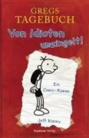 Gregs Tagebuch - Von Idioten Umzingelt!; Ein Comic-Roman