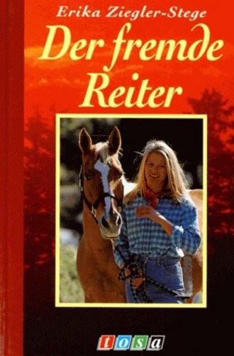Der fremde Reiter. ( Ab 10 J.)