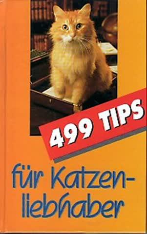 499 Tips für Katzenliebhaber