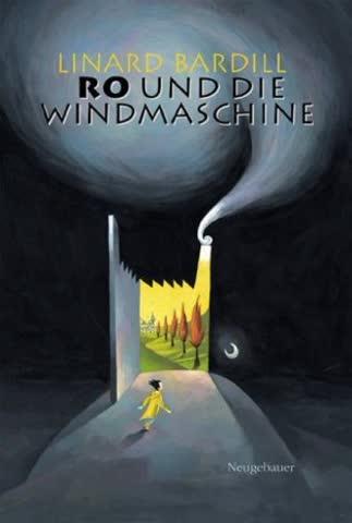 Ro Trilogie: Ro und die Windmaschine