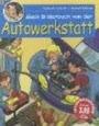 Mein Bilderbuch von der Autowerkstatt