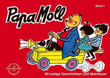 Papa Moll Band 1: 60 lustige Geschichten und Abenteuer