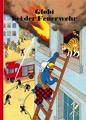 Globi, Band 052 - Globi bei der Feuerwehr