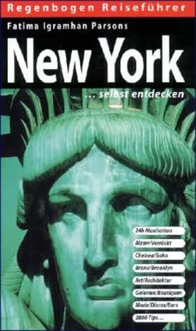 New York selbst entdecken. Neuausgabe 2000