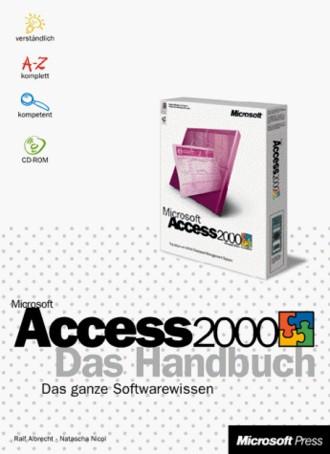Microsoft Access 2000, Das Handbuch, m. CD-ROM