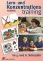 Lern- und Konzentrationstraining: im 5. und 6. Schuljahr