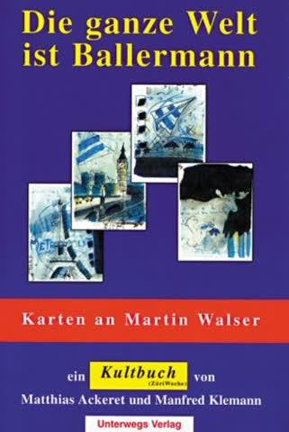Die ganze Welt ist Ballermann: Ballermann + Martin Walser + Kult - Karten für Martin Walser