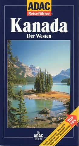 ADAC Reiseführer, Kanada, Der Westen