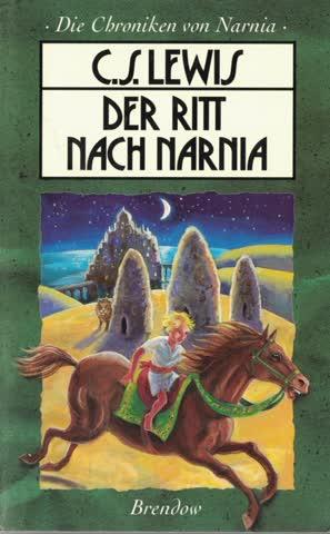 Die Chroniken von Narnia 3. Der Ritt nach Narnia (Edition C - M)
