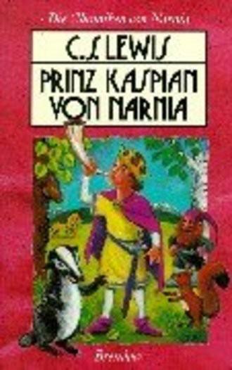 Die Chroniken Von Narnia 4. Prinz Kaspian Von Narnia