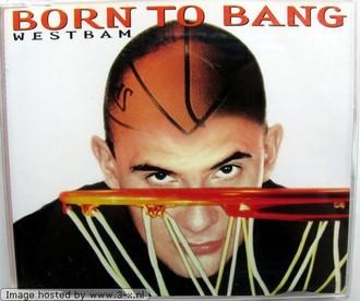 Westbam - Born to Bang