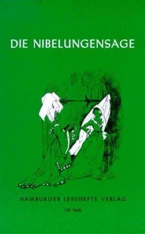 Die Nibelungen - Sage; Siegfrieds Leben Und Tod, Kriemhilds Rache
