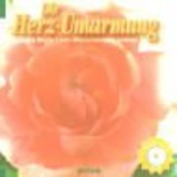 Die Herz-Umarmung. Mit CD