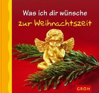 Was ich dir wünsche zur Weihnachtszeit
