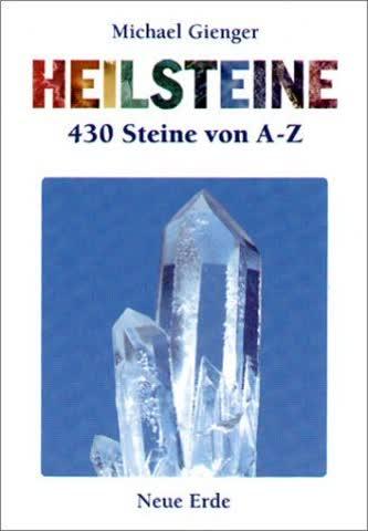 Heilsteine; 400 Steine Von A-Z