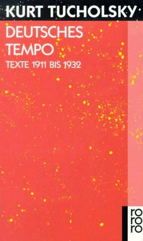 Deutsches Tempo: Texte 1911 bis 1932
