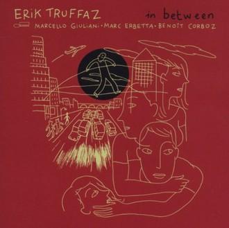 Erik Truffaz - In Between