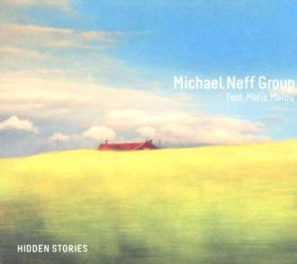 Michael Neff Group - Hidden Stories