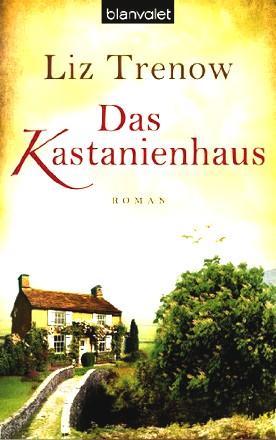 Das Kastanienhaus: Roman