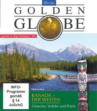 Kanada, der Westen Gletscher, Wälder und Prärie (1 Blu-ray, Länge: ca. 91 Min. / Reihe: Golden Globe)