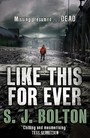 Like This For Ever (Lacey Flint, Band 3)