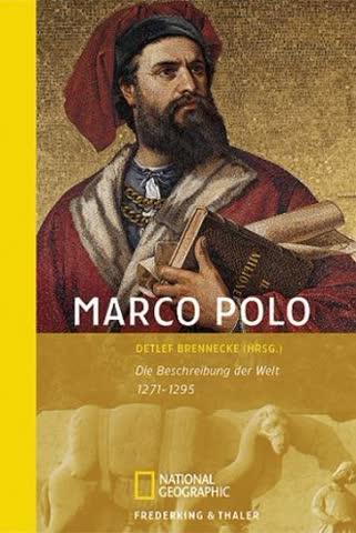 Marco Polo: Die Beschreibung der Welt