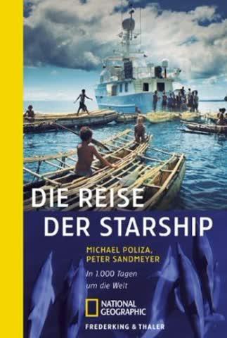 Die Reise der Starship: In 1000 Tagen um die Welt