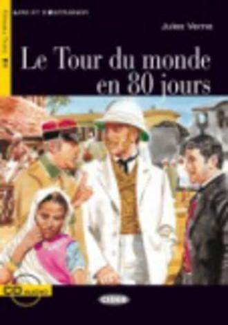 Le Tour Du Monde En 80 Jours [With CD (Audio)] (Lire Et S'Entrainer)