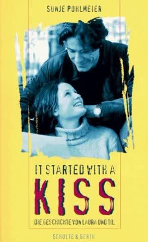 It started with a kiss. Die Geschichte von Laura und Til