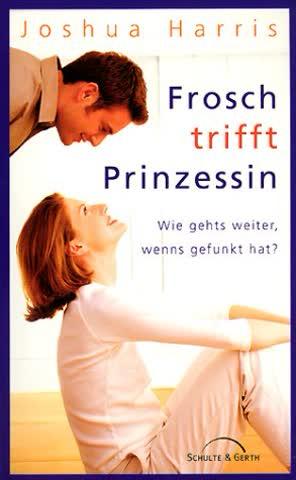 Frosch Trifft Prinzessin; Wie Geht's Weiter, Wenns Gefunkt Hat?