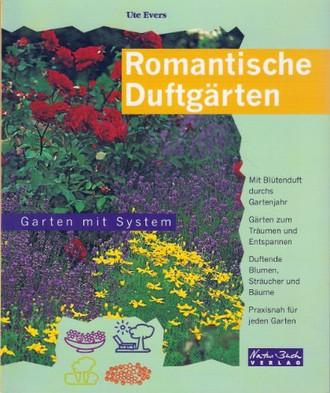 Romantische Duftgärten