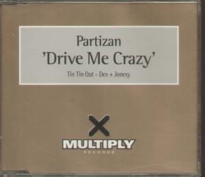Partizan - Drive Me Crazy