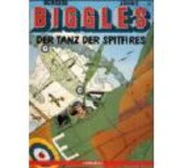 Biggles. Comic: Biggles, Bd.3, Der Tanz der Spitfires (comicplus)