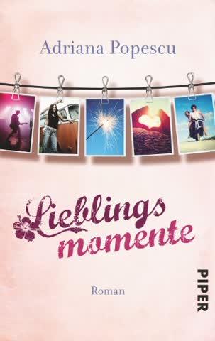 Lieblingsmomente (Lieblingsmomente-Reihe, Band 1)