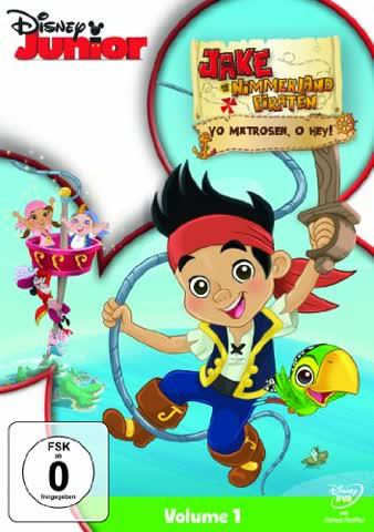 Jake und die Nimmerland Piraten, Vol. 1 - Yo Matrosen, o hey!