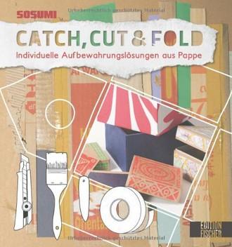 Sosumi Catch, Cut & Fold: Individuelle Aufbewahrungslösungen aus Pappe