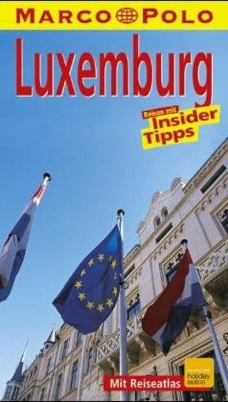 Luxemburg. Marco Polo Reiseführer. Reisen mit Insider- Tips