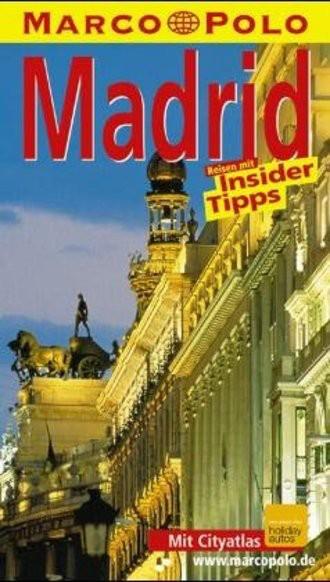 Madrid. Marco Polo Reiseführer. Mit Insider- Tips. Mit Sprachführer im Anhang
